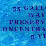 Water Preserver Concentrate 55 Gallons, 5 Year Strength